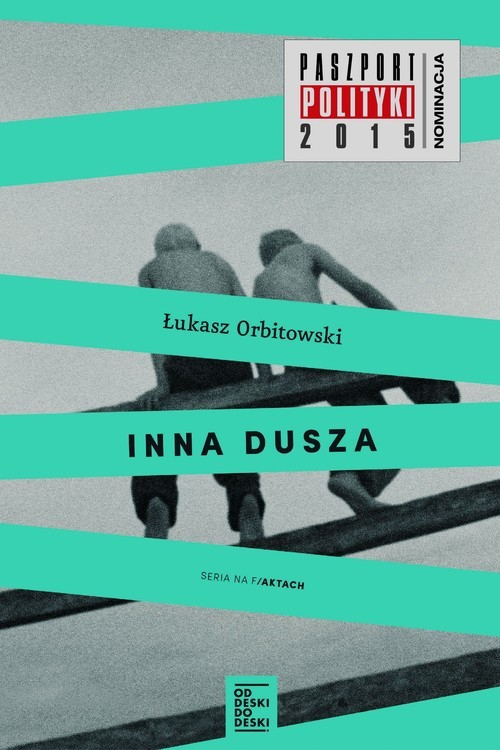 okładka Inna dusza, Książka | Orbitowski Łukasz
