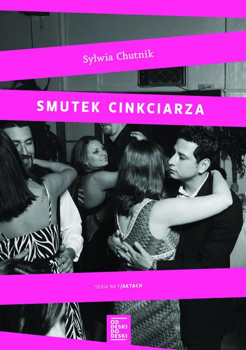 okładka Smutek cinkciarzaksiążka |  | Sylwia Chutnik
