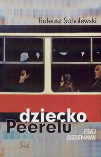 okładka Dziecko Peerelu, Książka | Tadeusz Sobolewski