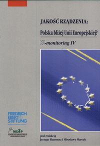 okładka Jakość rządzenia : Polska bliżej Unii Europejskiej?, Książka | Jerzy Hausner, Mirosława Maroda