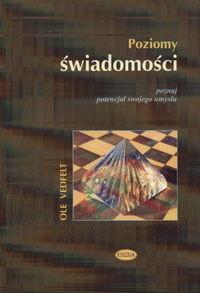 okładka Poziomy świadomości  Poznaj potencjał swojego umysłu, Książka | Vedfelt Ole