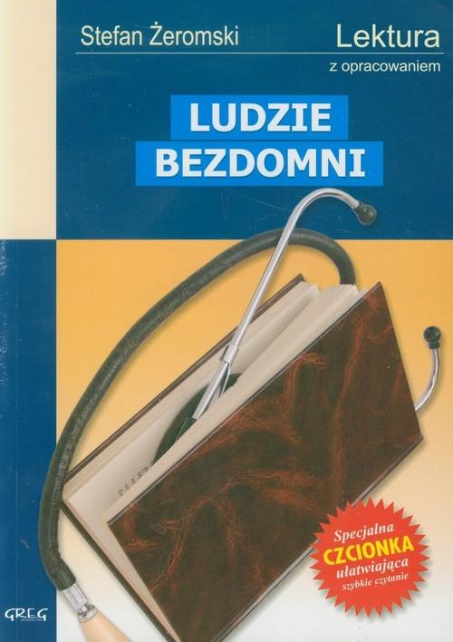 okładka Ludzie bezdomni Wydanie z opracowaniemksiążka      Stefan Żeromski