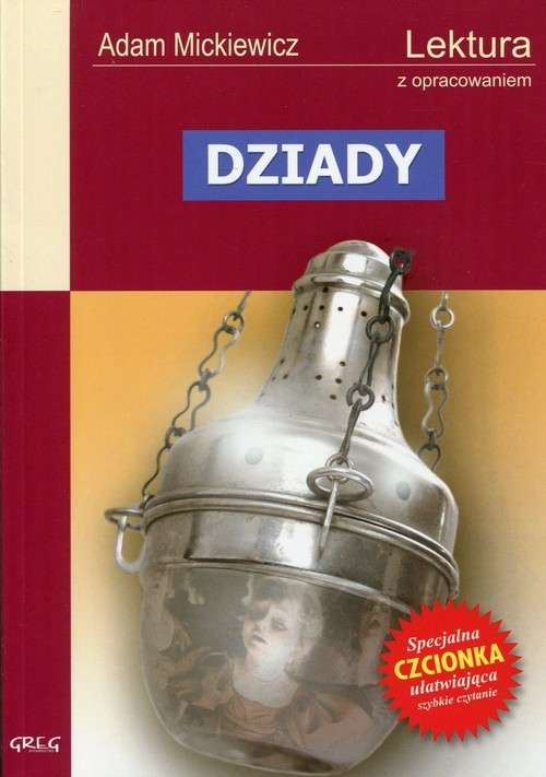 okładka Dziady Wydanie z opracowaniemksiążka      Mickiewicz Adam