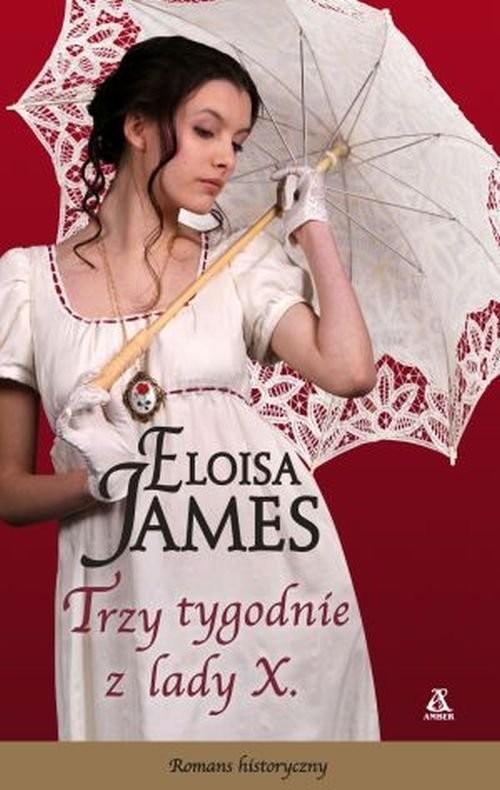 okładka Trzy tygodnie z lady X., Książka | James Eloisa
