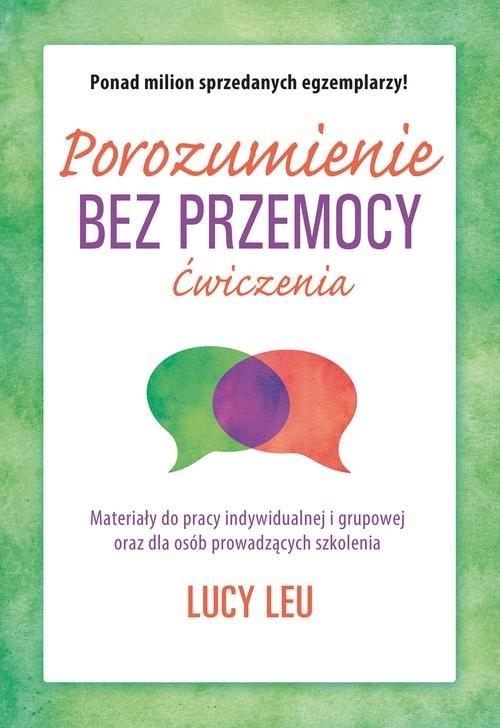 okładka Porozumienie bez przemocy Ćwiczenia, Książka | Lucy Leu