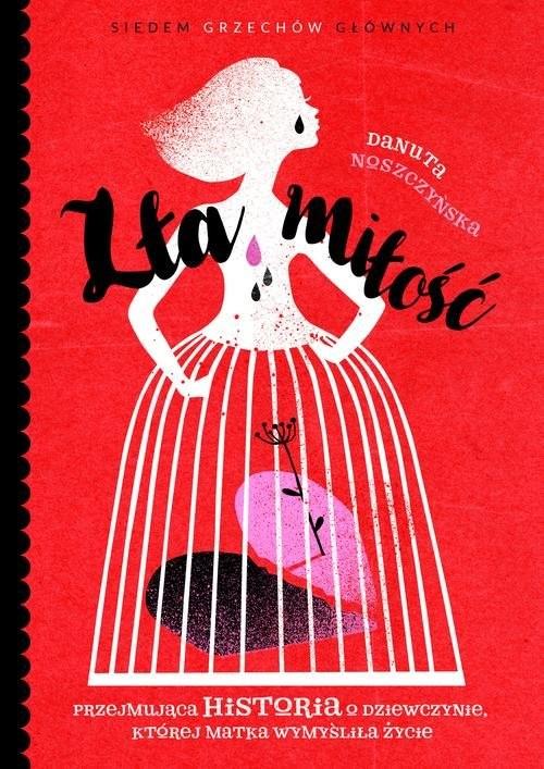 okładka Zła miłość, Książka | Noszczyńska Danuta