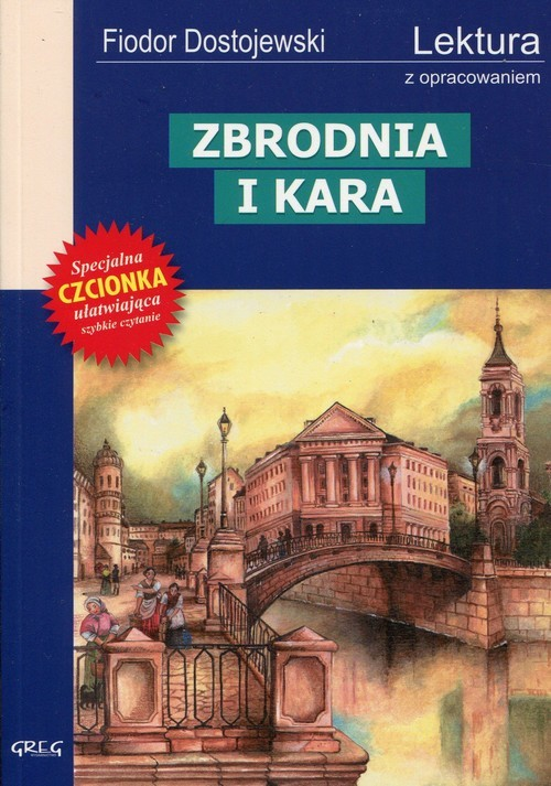 okładka Zbrodnia i kara Wydanie z opracowaniem, Książka | Fiodor Dostojewski