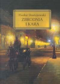 okładka Zbrodnia i kara okleina, Książka | Fiodor Dostojewski