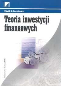 okładka Teoria inwestycji finansowych, Książka   David G. Luenberger