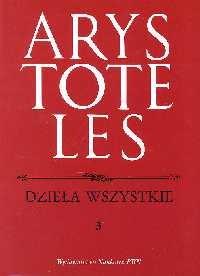 okładka Dzieła wszystkie Tom 3, Książka   Arystoteles