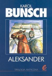 okładka Aleksanderksiążka      Bunsch Karol