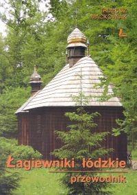 okładka Łagiewniki łódzkie Przewodnik, Książka | Maćkowiak Tadeusz