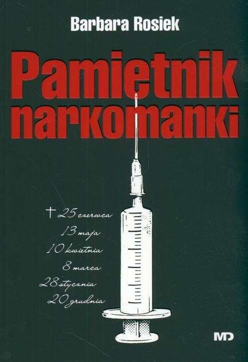 okładka Pamiętnik narkomanki, Książka | Rosiek Barbara