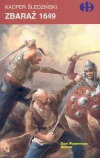 okładka Zbaraż 1649książka |  | Kacper Śledziński