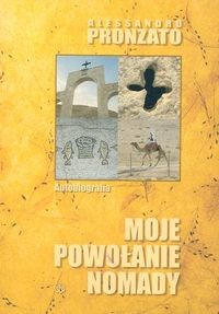 okładka Moje powołanie nomady, Książka | Pronzato Alessandro