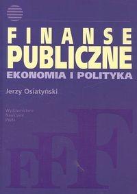 okładka Finanse publiczne Ekonomia i polityka, Książka | Osiatyński Jerzy