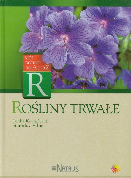 okładka Rośliny trwałe Mói ogród od A do Z, Książka | Lenka Kresadlova, Stanislav Vilim