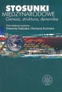 okładka Stosunki międzynarodowe Geneza, struktura, dynamika, Książka |