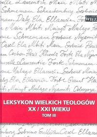 okładka Leksykon wielkich teologów XX/XXI wieku Tom 3, Książka |