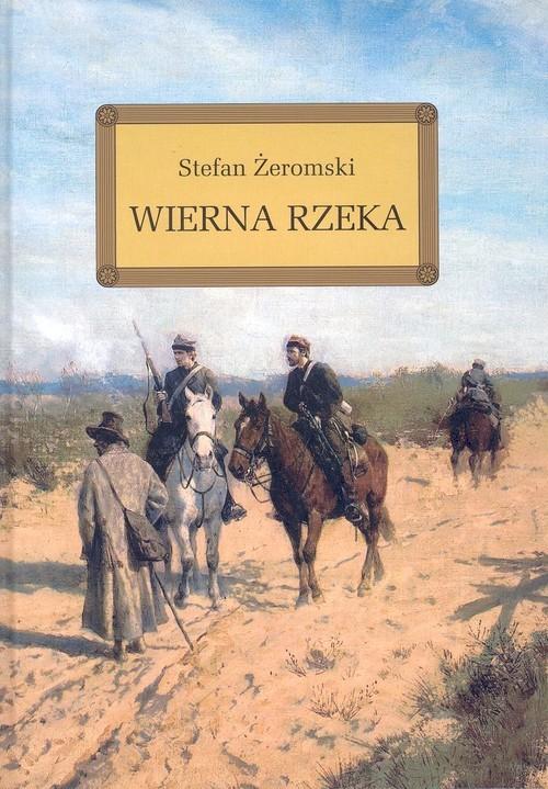 okładka Wierna rzeka/, Książka | Stefan Żeromski