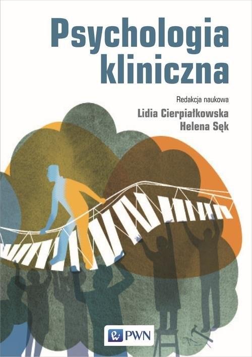 okładka Psychologia kliniczna, Książka | Lidia  Cierpiałkowska, Helena  Sęk