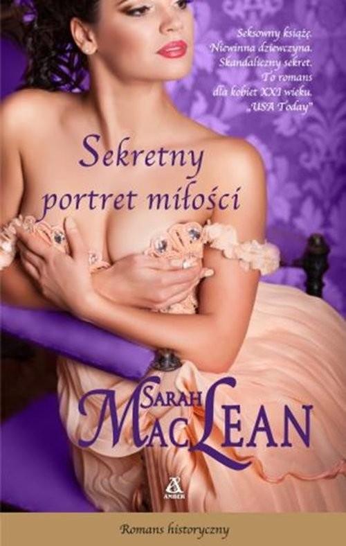 okładka Sekretny portret miłości, Książka | Sarah MacLean