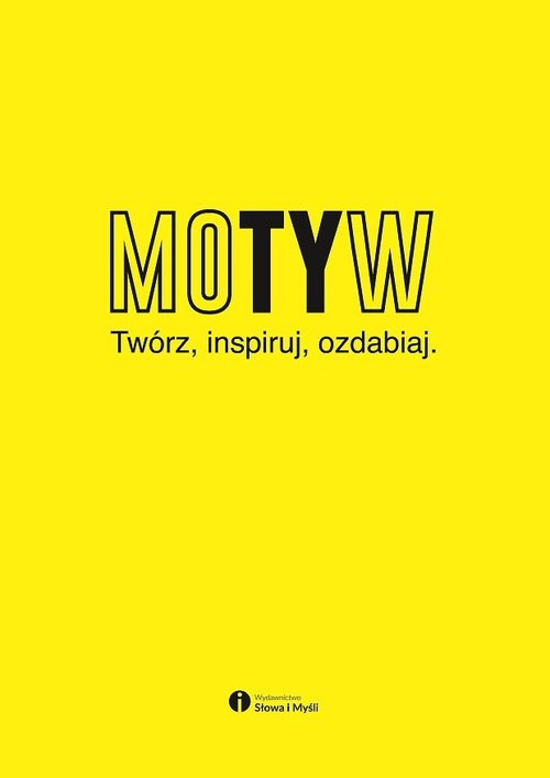 okładka Motyw Twórz, inspiruj, ozdabiaj, Książka   Melaniuk Marek