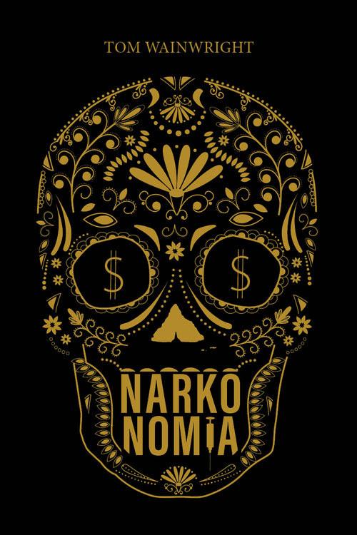 okładka Narkonomia, Książka   Wainwright Tom