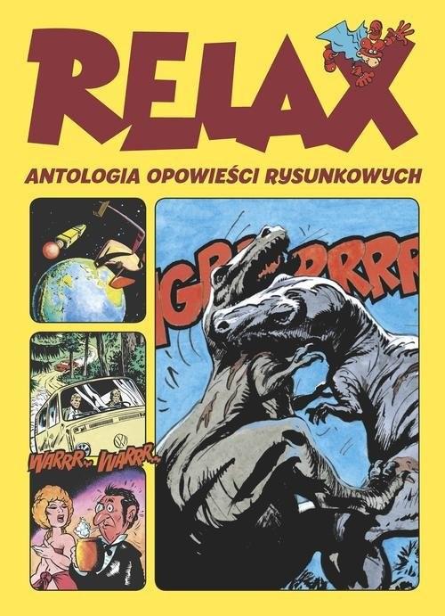 okładka Relax  Antologia opowieści rysunkowych, Książka | Tadeusz Baranowski, Janusz Christa, Bog Polch