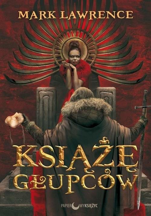 okładka Książę głupców Trylogia Wojna Czerwonej Królowej Tom 1, Książka | Lawrence Mark