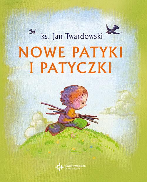 okładka Nowe patyki i patyczki, Książka | Jan Twardowski
