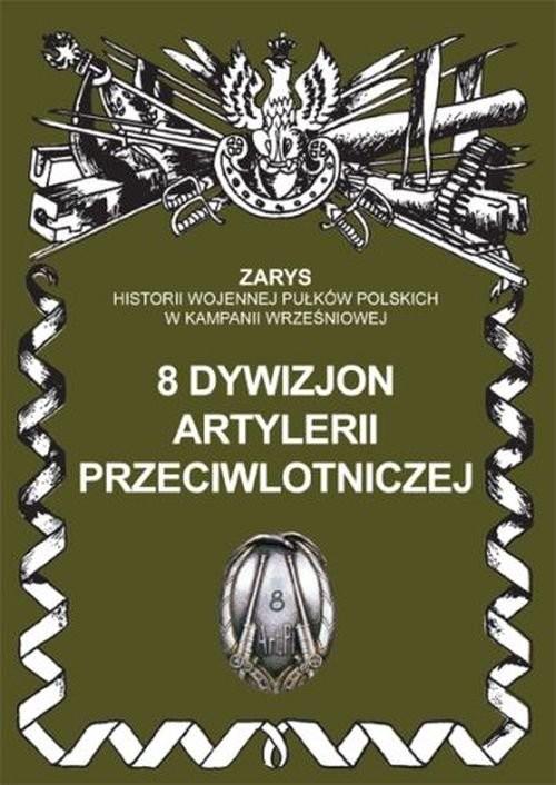 okładka 8 dywizjon artylerii przeciwlotniczej, Książka | Dymek Przemysław