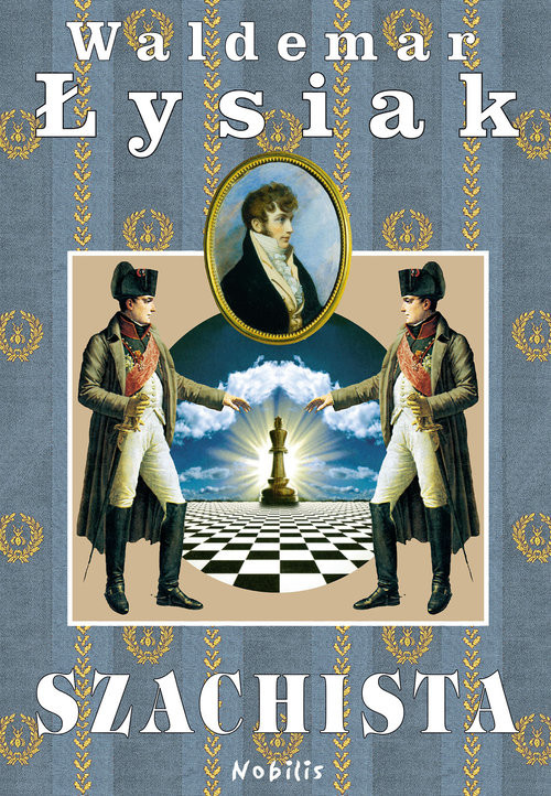 okładka Szachista, Książka | Łysiak Waldemar