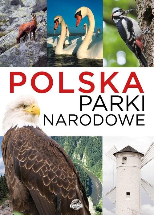 okładka Polska Parki narodowe, Książka | Ulanowski Krzysztof