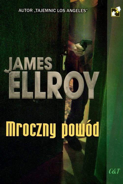 okładka Mroczny powód, Książka | Ellroy James