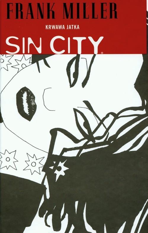 okładka Sin City Krwawa jatka Tom 3książka |  | Miller Frank