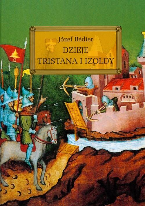 okładka Dzieje Tristana i Izoldy, Książka | Bedier Józef