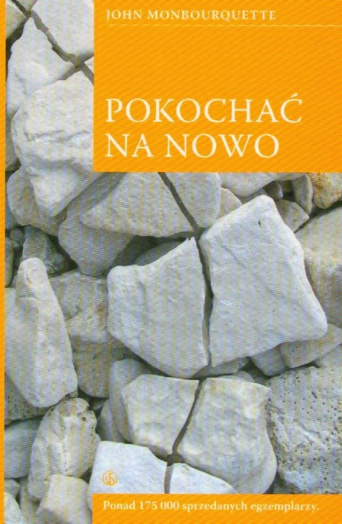 okładka Pokochać na nowo, Książka | Monbourquette John