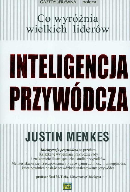 okładka Inteligencja przywódcza, Książka | Menkes Justin
