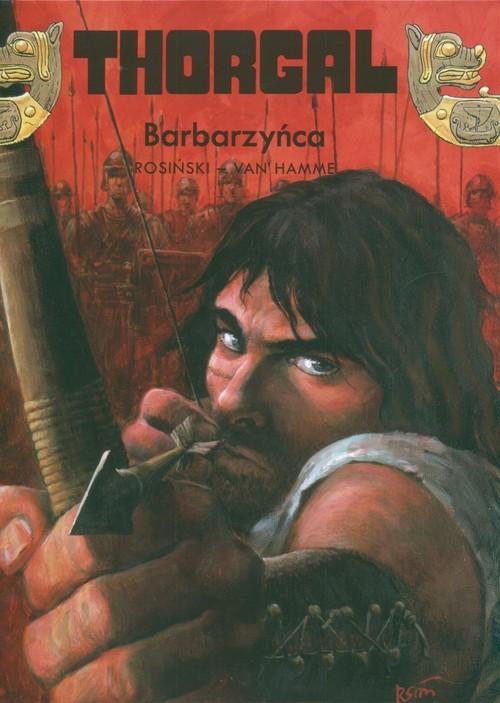 okładka Thorgal Barbarzyńca Tom 27, Książka | Grzegorz Rosiński, Jean Hamme