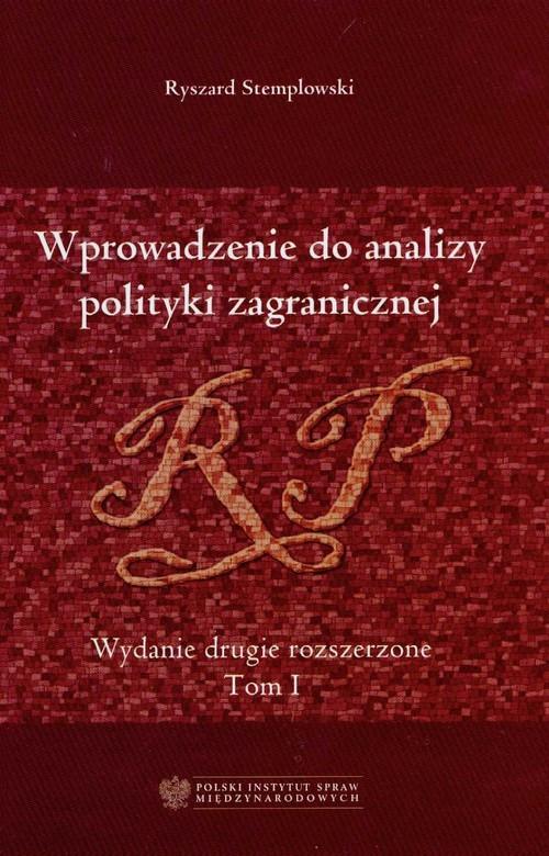 okładka Wprowadzenie do analizy polityki zagranicznej Tom 1, Książka | Stemplowski Ryszard