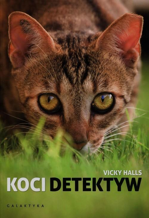 okładka Koci detektyw, Książka   Halls Vicky