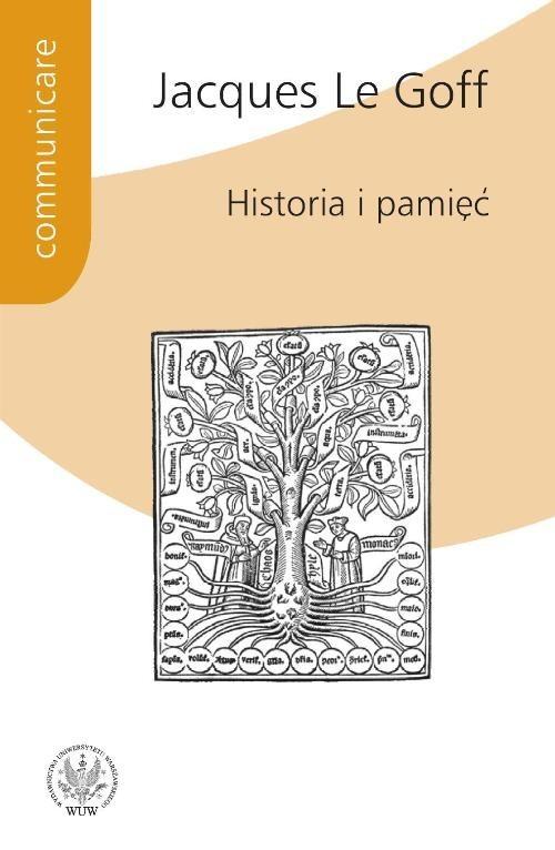 okładka Historia i pamięć, Książka | Goff Jacques Le