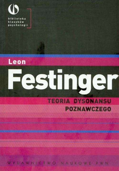 okładka Teoria dysonansu poznawczego, Książka | Festinger Leon