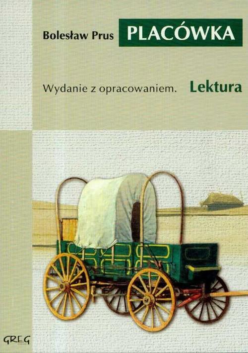 okładka Placówka Wydanie z opracowaniem.książka |  | Bolesław Prus