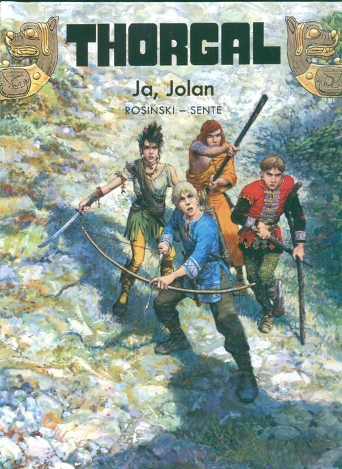 okładka Thorgal Ja Jolan Tom 30, Książka | Grzegorz Rosiński, Jean Hamme