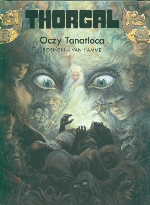 okładka Thorgal Oczy Tanatloca Tom 11, Książka | Grzegorz Rosiński, Jean Hamme