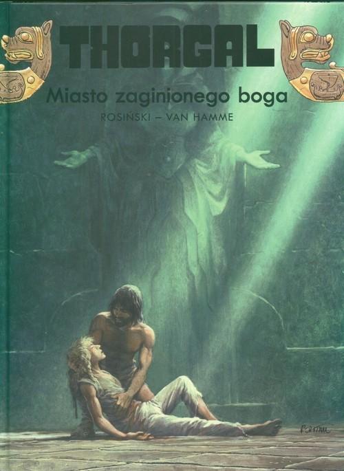 okładka Thorgal Miasto zaginionego boga Tom 12, Książka | Grzegorz Rosiński, Jean Hamme