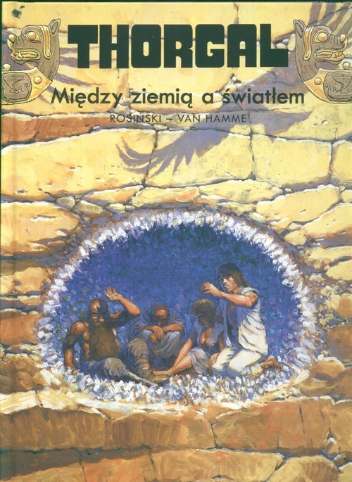 okładka Thorgal Między ziemią a światłem Tom 13, Książka | Grzegorz Rosiński, Jean Hamme