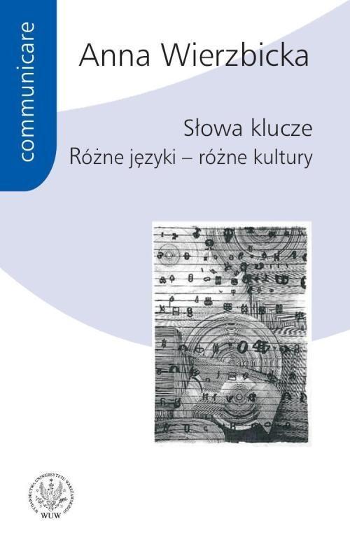 okładka Słowa klucze Różne języki - różne kultury, Książka | Wierzbicka Anna